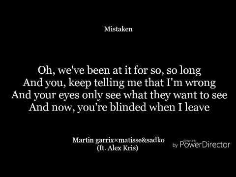 Mistaken Lyrics Martin Garrix Matisse Sadko Ft Alex Kris Youtube