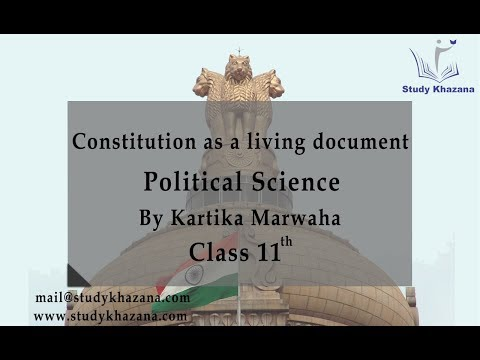 Constitution as a Living Document - Political Science | Kartika Marwaha|Study Khazana