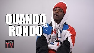 Quando Rondo: By 14 I Had a Gun and was Ready to Kill Anyone Who Tried Me (Part 5)