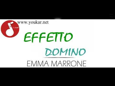 KARAOKE EMMA MARRONE EFFETTO DOMINO BASE youkar.net