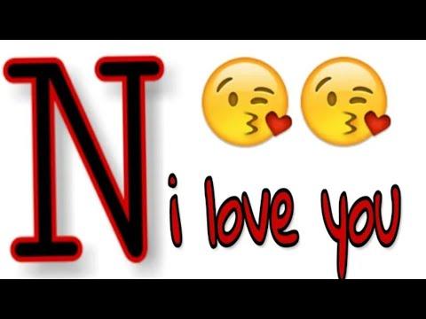 N Name Letter Whatsapp Status N I Love You