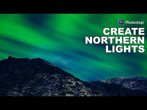 How to Create Fake Northern Lights in Photoshop - Aurora Effect Tutorial
