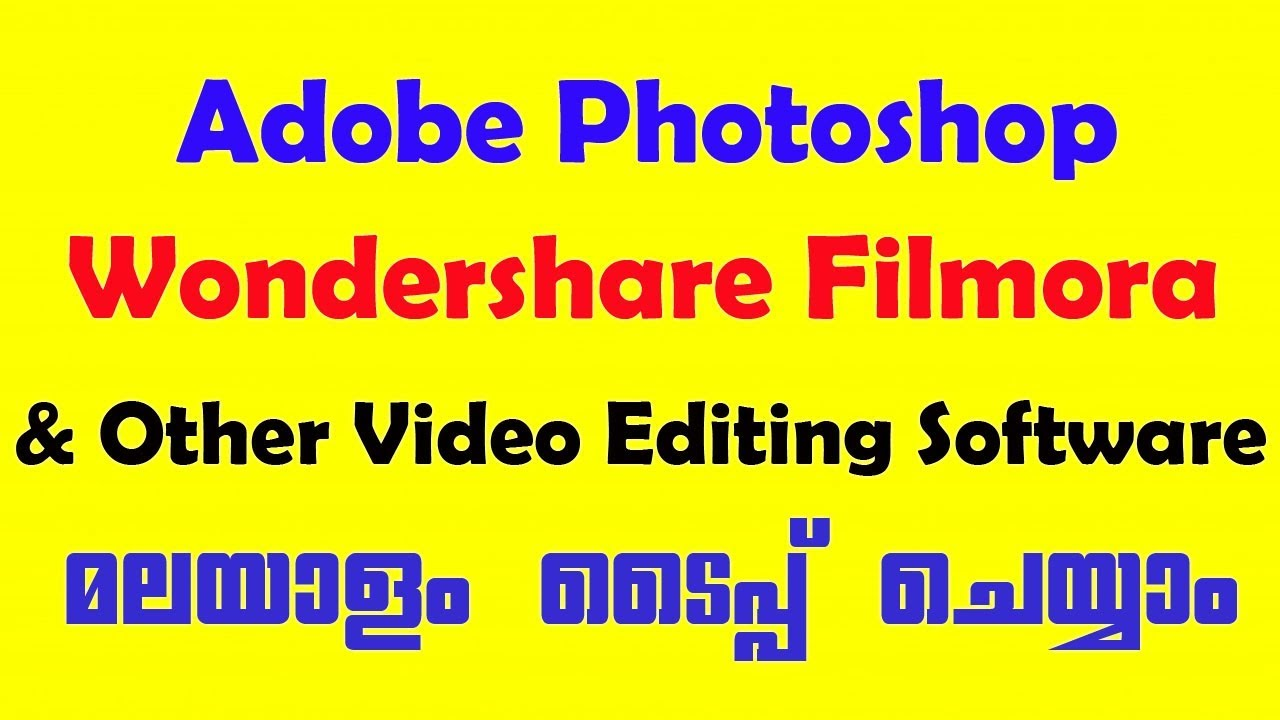 Download How to type Malayalam in Filmora,Photoshop & Other Video ...