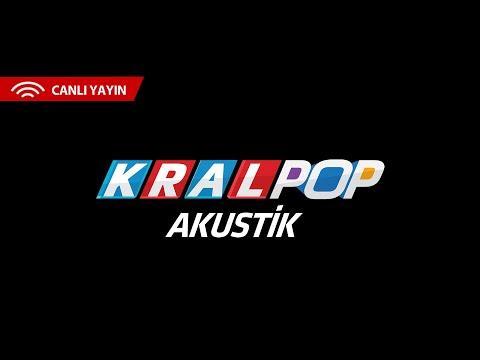 Kral Pop Akustik - Canlı Yayın