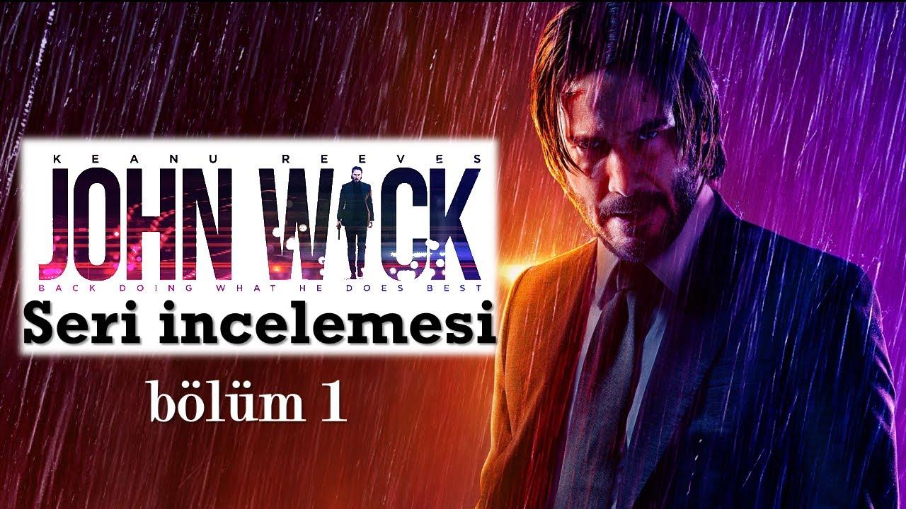 John Wick Serisi İncelemesi (bölüm 1)