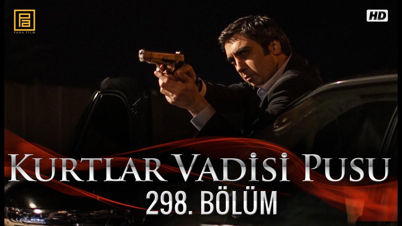 Kurtlar Vadisi Pusu 298. Bölüm - YouTube