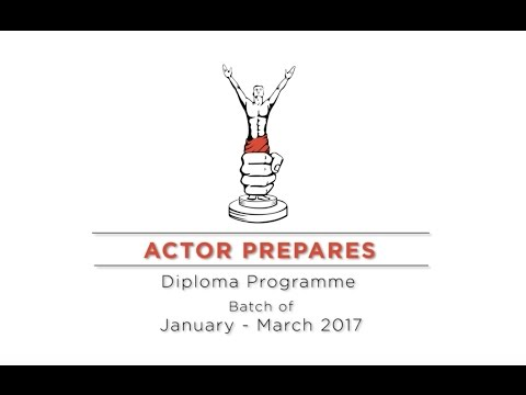 Actor Prepares - Diploma Programme - January-March 2017 batch