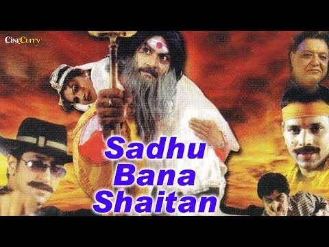 Sadhu Bana Shaitan | Bollywood Movie |...