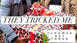 VLOGMAS DAY THREE | THEY TRICKED ME | MISS CHARMSIE