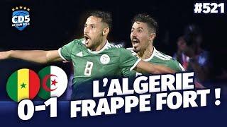 Sénégal vs Algérie (0-1) CAN 2019 - Débrief / Replay #521 - #CD5