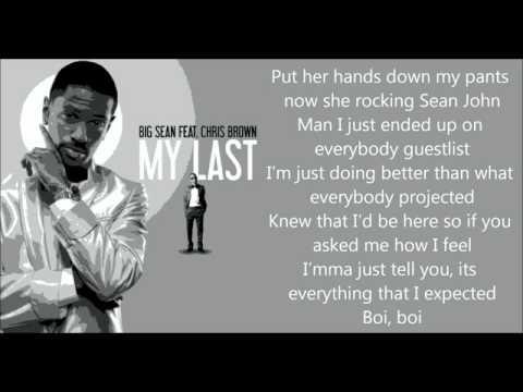 Big Sean - My Last  ft. Chris Brown (LYRICS ON SCREEN)