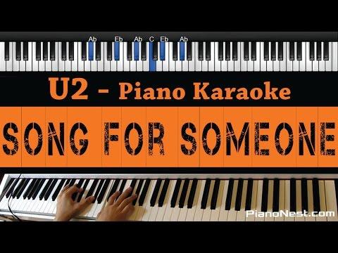 U2 - Song for Someone  - Piano Karaoke / Sing Along
