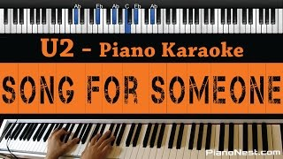 U2 - Song for Someone  - Piano Karaoke / Sing Along