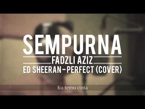 Sempurna PERFECT EdSheeran