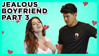 Jealous Boyfriend (Part 3)