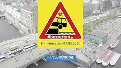 #busretten - Hanse Mondial organisiert Bus Demo in Hamburg am 07.05.2020