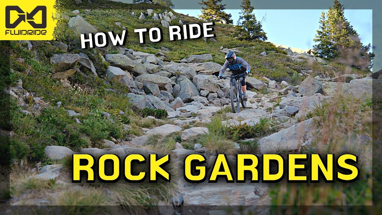 Practice Like a Pro #47: How to Ride Rock Gardens