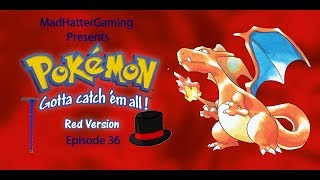 Pokemon Red Episode 36 Power Imbalance
