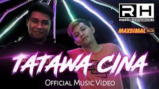 Download lagu TATAWA CINA RIDHO HERNANDEZ x ARDILES KINS MP3