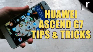 huawei ascend g7 tips and tricks