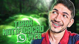 Como tirar a notificação do Whatsapp Web