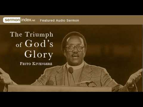 Featured Audio Sermon: The Triumph of God's Glory by Festo Kivengere