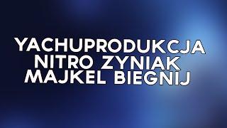 yachostry ft. Nitro - Majkel Biegnij