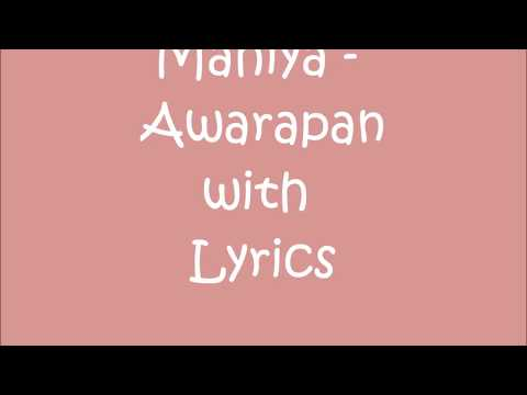 Mahiya - Awarapan with Lyrics