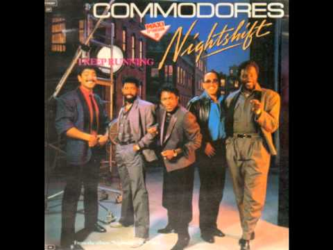 The Commodores - Night Shift Remix