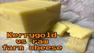 Trying and comparing raw cheddar cheese to kerrygold cheddar grass fed