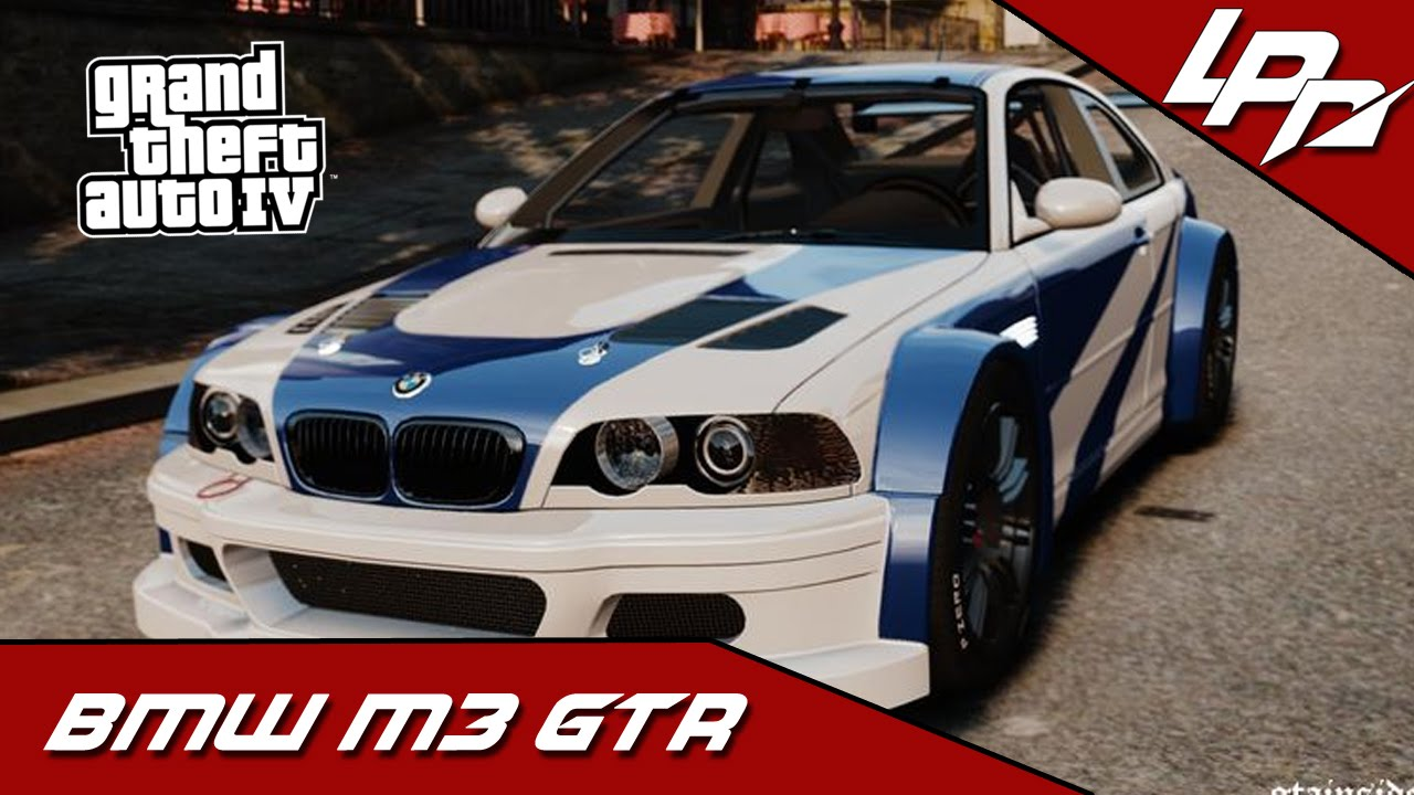 Gta Iv Mods Bmw M3 Gtr Need For Speed Most Wanted Youtube