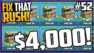 OVER $4,000 SPENT! Clash of Clans Fix That Rush Episode 52