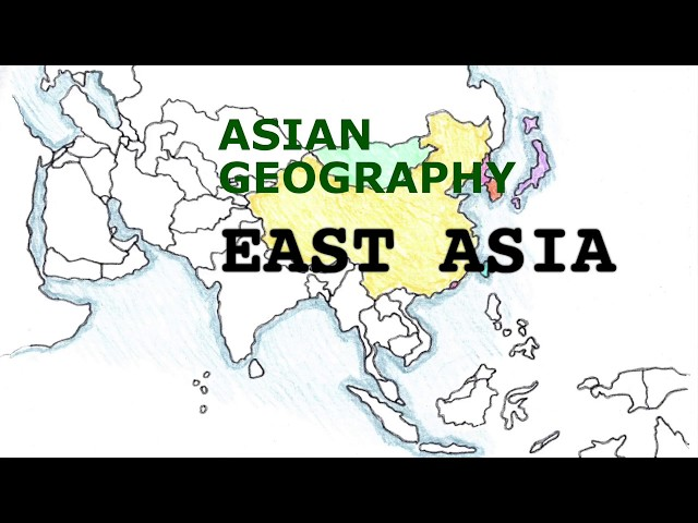 Asia Geography Song, East Asia