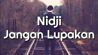 Download lagu Nidji Jangan Lupakan