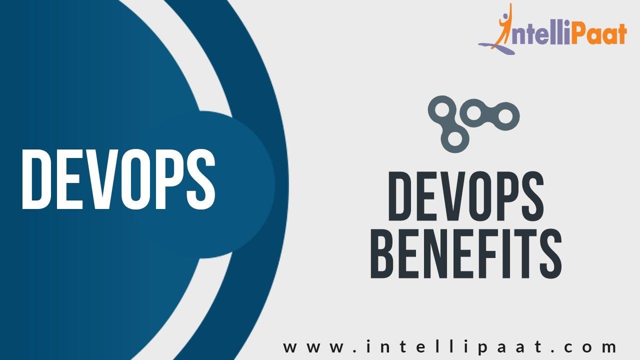 Benefits Of Devops Devops Tutorial Devops Certification Aws