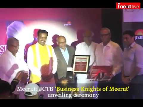 JCTB 'Business Knights of Meerut' unveiled by Deputy CM of UP Keshav Prasad Maurya
