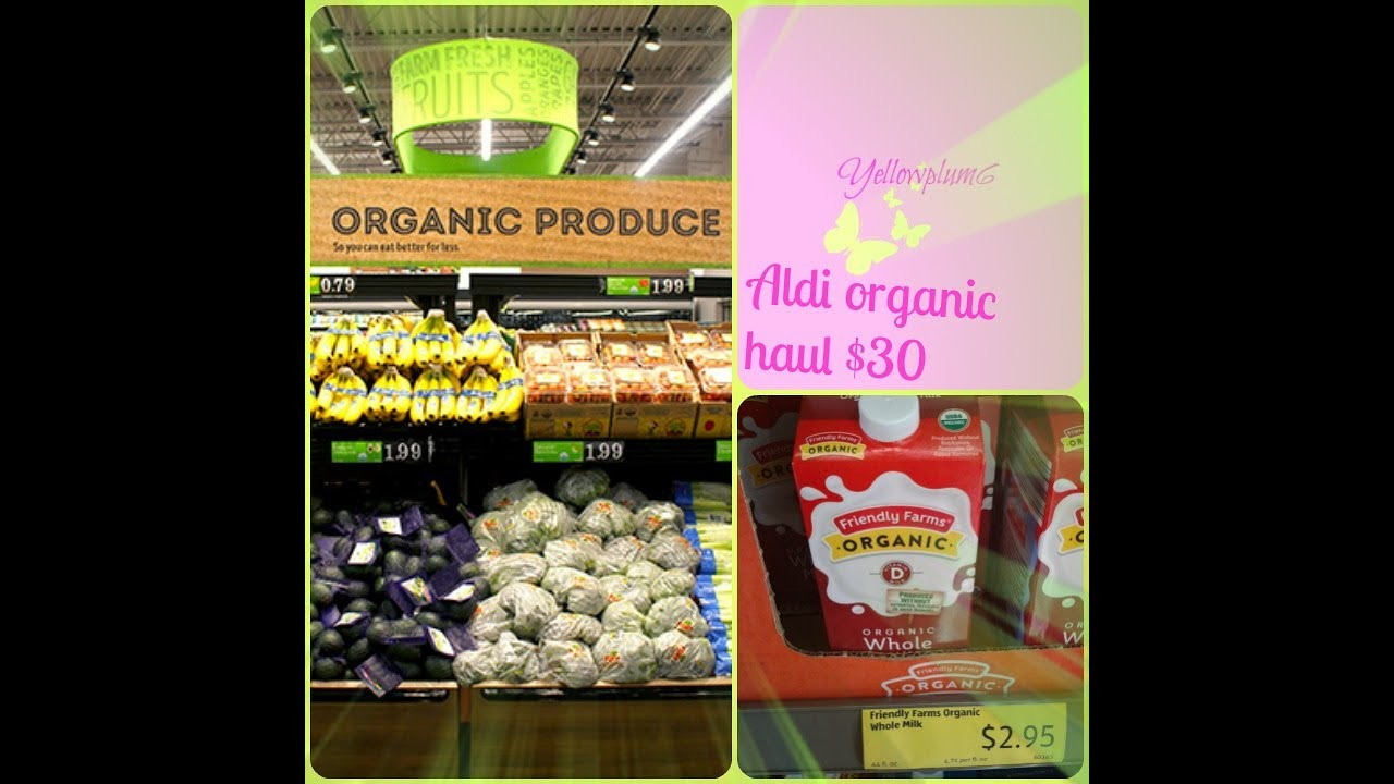 Aldi organic haul $30