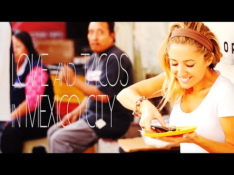 Love and Tacos in Mexico City– HOOKED UP with Kylie Flavell – Episode 6