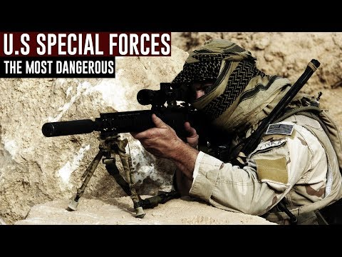 U.S SPECIAL FORCES / Most Dangerous Special Forces in the World