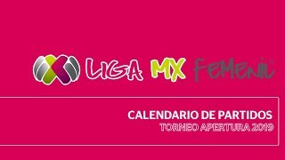 Calendario Liga MX Femenil Torneo Apertura 2019