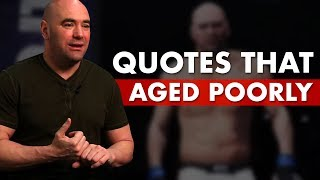 10 Dana White Quotes That Have Aged Poorly