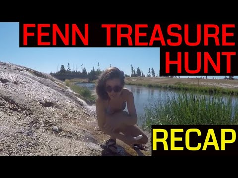 Fenn Treasure Recap