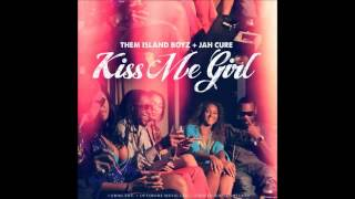 Jah Cure & Them Island Boyz - Kiss Me Girl (March 2012)