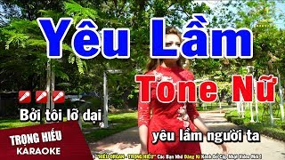 Karaoke Yêu Lầm Tone Nữ Nhạc Sống | Trọng Hiếu