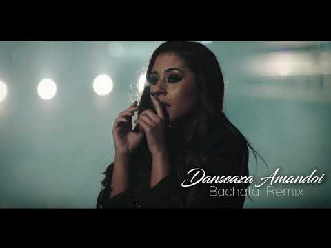 Danseaza Amandoi (Vlad Ivan Bachata Remix)