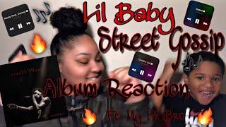 LIL BABY STREET GOSSIP ALBUM REACTION!!! Ft. Lil Bro