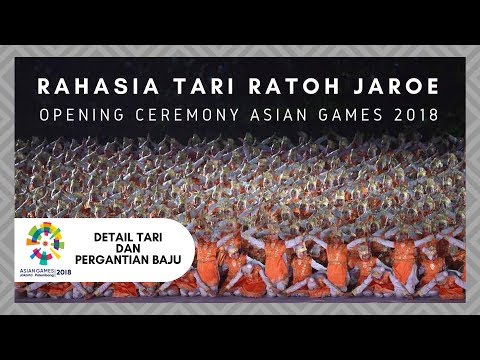DETAIL Tari Ratoh Jaroe | Opening Ceremony ASIAN GAMES 2018