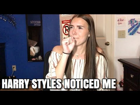 HOW HARRY STYLES NOTICED ME