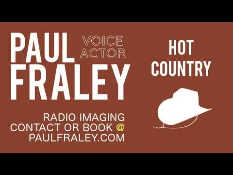 Hot Country Radio Imaging - Paul Fraley   Professional Voiceover
