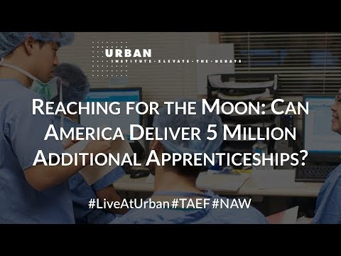 Reaching for the Moon: Can America Deliver 5 Million Additional Apprenticeships? - Part 2